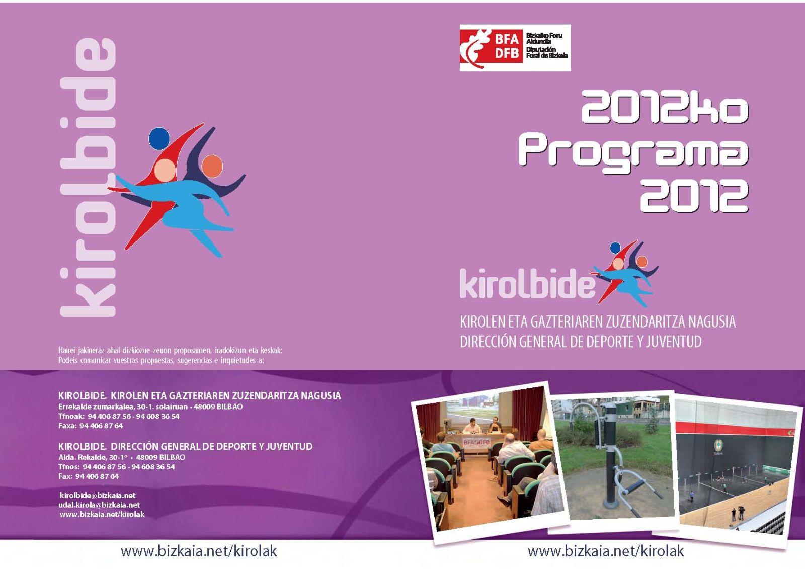 Acceso al documento, con formato PDF,  DIPTICO KIROLBIDE 2012Def(1).pdf (272 KiloBytes)