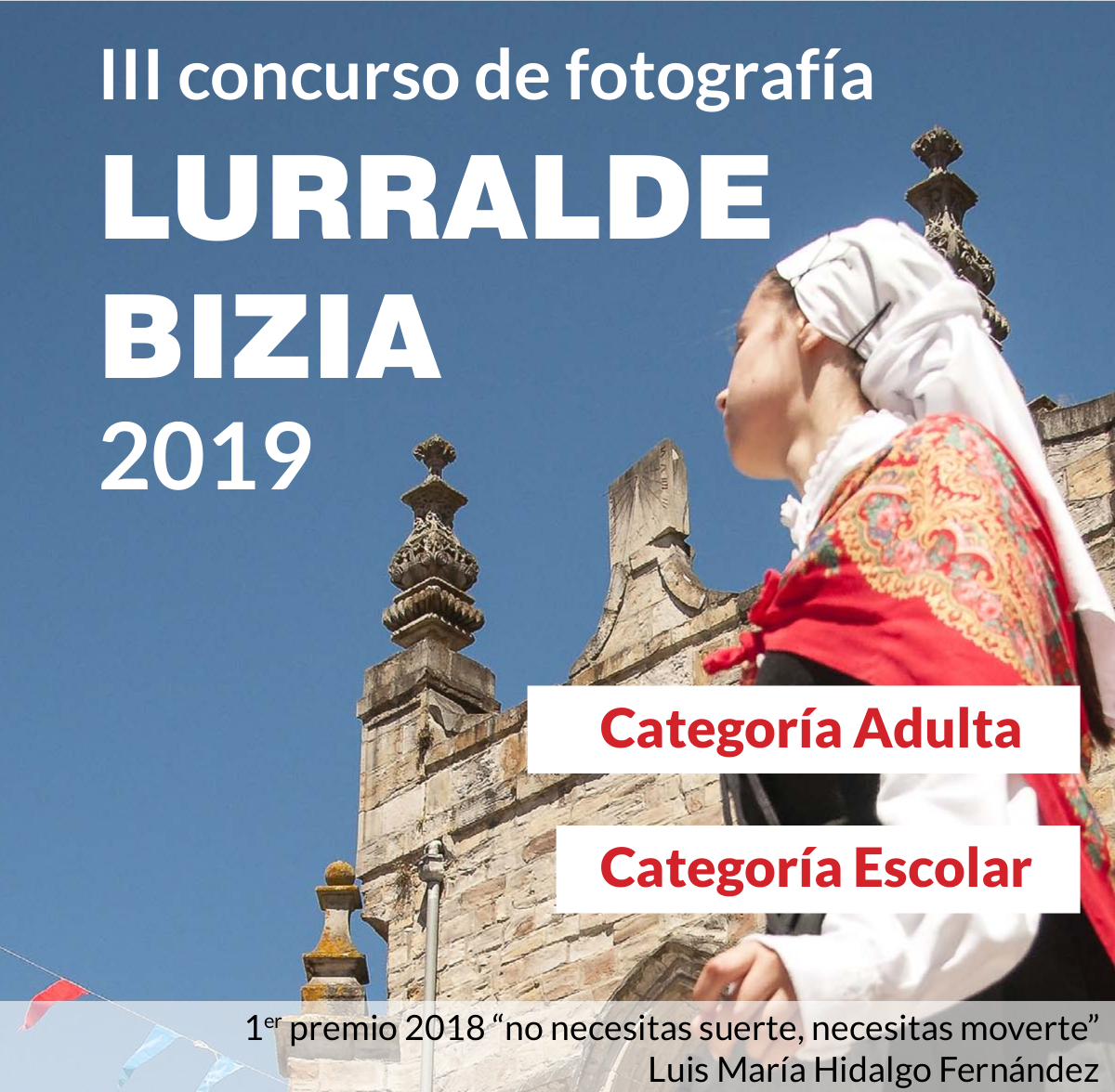 III Concurso de Fotografía - Lurralde Bizia 2019.