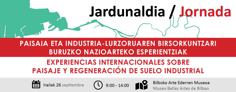 Jornada - Experiencias Internacionales sobre paisaje y regeneración del suelo Industrial